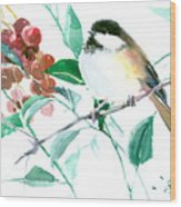 Chickadee And Berries Wood Print