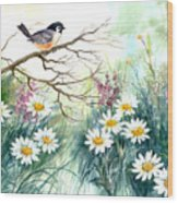 Chickadee And Daisies Wood Print