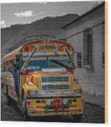 Chicken Bus - Antigua Guatemala Wood Print