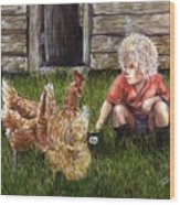 Chicken Feed Wood Print