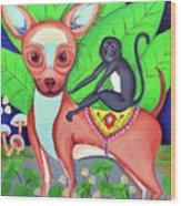 Chihuahuaw/monkie Wood Print