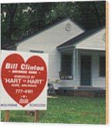 Childhood Home Of Bill Clinton Wood Print