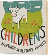 Children's Paintings-sculpture-prints Wood Print