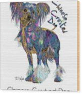 Chinese Crested Dog Pop Art Wood Print