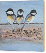 Chirpy Chickadees Wood Print