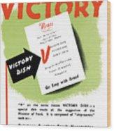 Choose For Victory -- Ww2 Wood Print