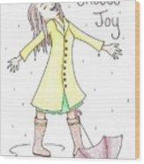 Choose Joy Woman Wood Print