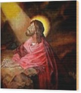 Christ At Gethsemane Wood Print