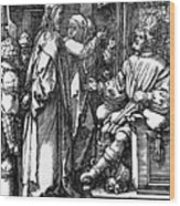 Christ Before Herod 1509 Wood Print