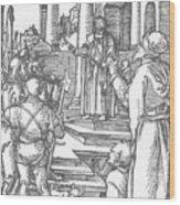 Christ Before Pilate 1511 Wood Print