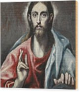 Christ Blessing, The Saviour Of The World Wood Print