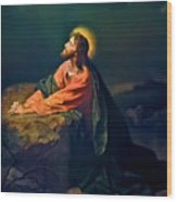 Christ In Garden Of Gethsemane Wood Print