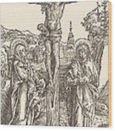 Christ On The Cross Between The Virgin And Saint John Wood Print