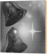Christmas Bells In Black And White Wood Print