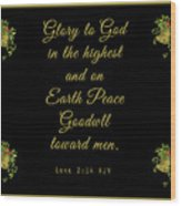 Christmas Card With Scripture - Luke 2 14 Wood Print
