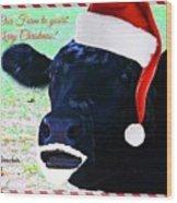Christmas Cow Greeting Wood Print