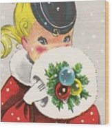 Christmas Greetings 1236 - Vintage Christmas Cards - Little Girl With Snow Ball Wood Print
