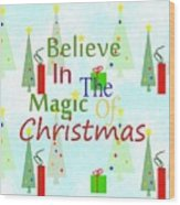 Christmas Magic Wood Print