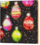 Christmas Ornaments Abstract One Wood Print