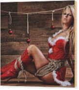 Christmas Babe - Fine Art Of Bondage Wood Print by Rod Meier