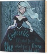 Cinderella Wood Print