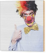Circus Clown With Thumb Up To Carnival Advertising Wood Print by Jorgo Photography - Wall Art Gallery