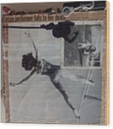 Circus Performer Falls To Her Death Wood Print