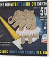 Circus Poster, 1942 Wood Print
