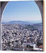 City Of Nazareth From The Saint Gabriel Bell Tower Wood Print by Thomas R Fletcher