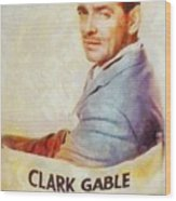 Clark Gable, Actor Wood Print