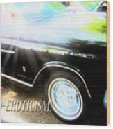 Classic Automobile, Auto Eroticism Wood Print