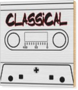 Classical Music Tape Cassette Wood Print
