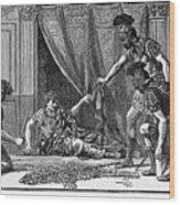 Claudius And Guards Wood Print