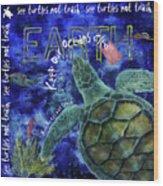 Clean Oceans Sea Turtle Art Wood Print