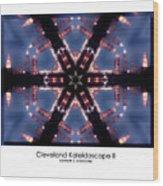 Cleveland Kaleidoscope II Wood Print