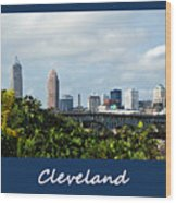 Cleveland Poster Wood Print