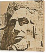 Close Up Of President Abraham Lincoln On Mount Rushmore South Dakota Rustic Digital Art Wood Print