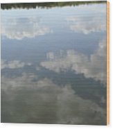 Clouds Reflection Wood Print