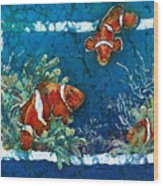 Clowning Around - Clownfish Wood Print