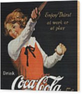 Coca-cola Ad, 1923 Wood Print by Granger