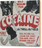 Cocaine Movie Poster, 1940s Wood Print