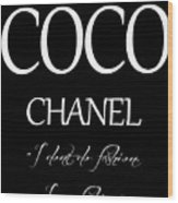 Coco Chanel Quote Wood Print