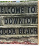 Cocoa Beach Welcome Sign Wood Print