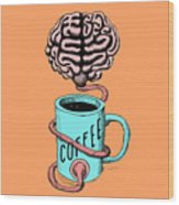 Coffee For The Brain Funny Illustration Wood Print