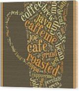 Coffee Lovers Word Cloud Wood Print