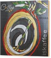 Coffee Mokka Wood Print