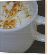 Coffee With Whipped Cream And Spices Wood Print