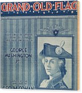 Cohan: Sheet Music, 1906 Wood Print