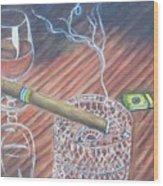 Cohiba And  Wine Wood Print