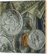 Coins And Bills Wood Print